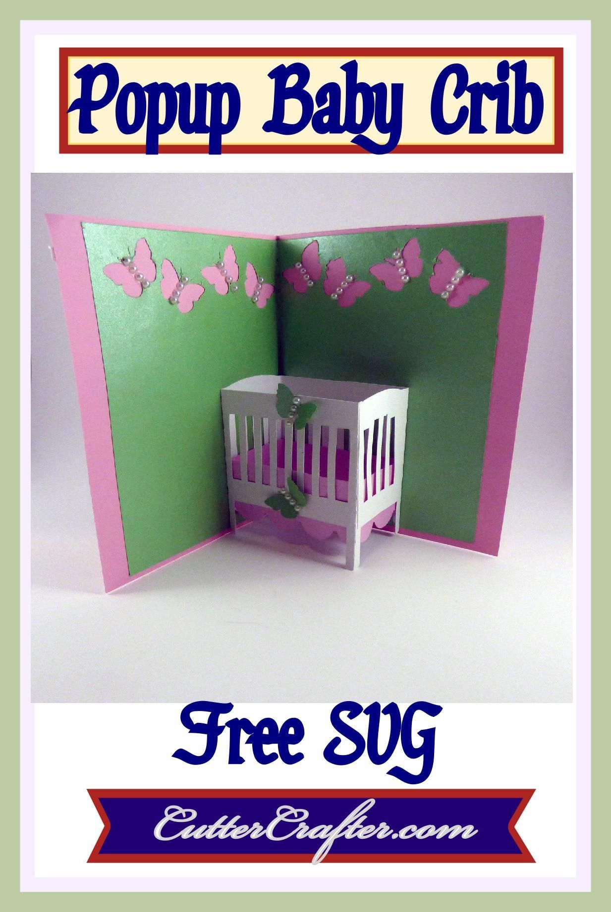 Baby Crib Popup Card FREE SVG file available at