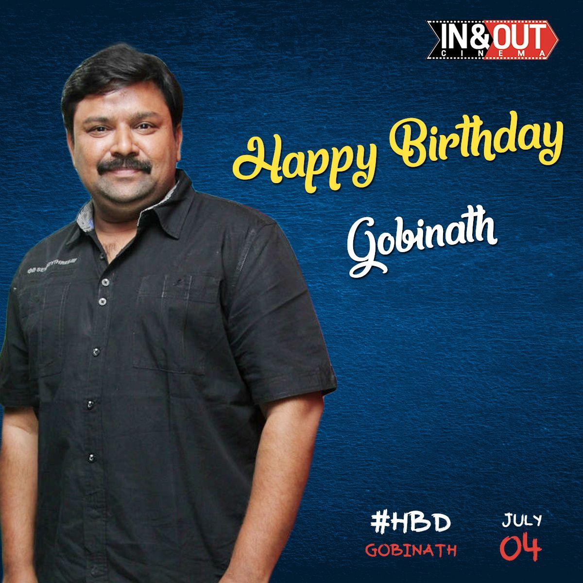 Wishing a very Happy Birthday to Gobinath