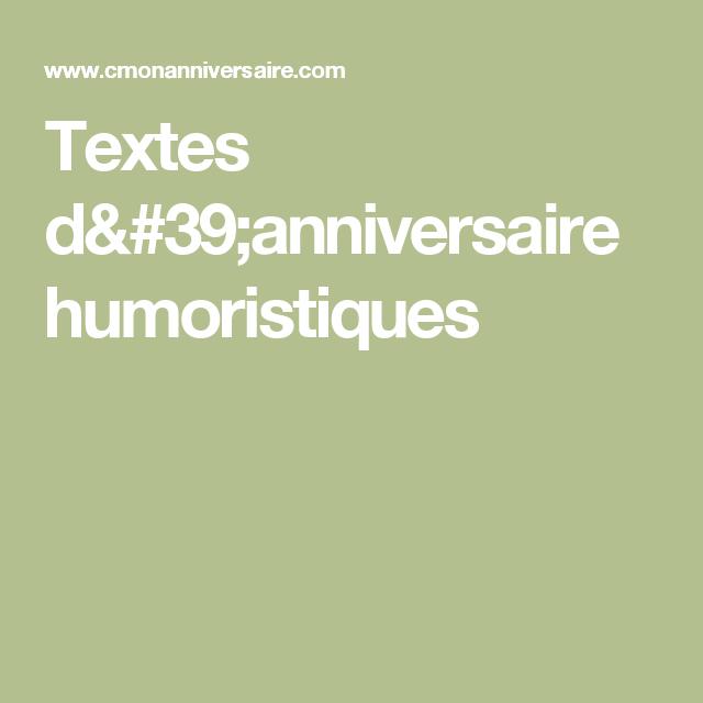 Textes D Anniversaire Humoristiques 50 Ans Pinterest Humor Et