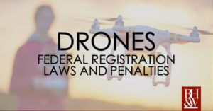 Rules for Drones | Drone Registration and Penalties for Failure