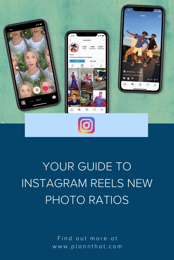 Working With Instagram Reels New Ratios Plann Better Instagram Instagram Instagram Story