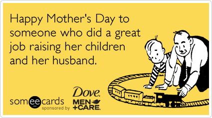 Pin By Chris On And All I Ever Need Is A Laugh Funny Mothers Day Funny Mother Ecards Funny