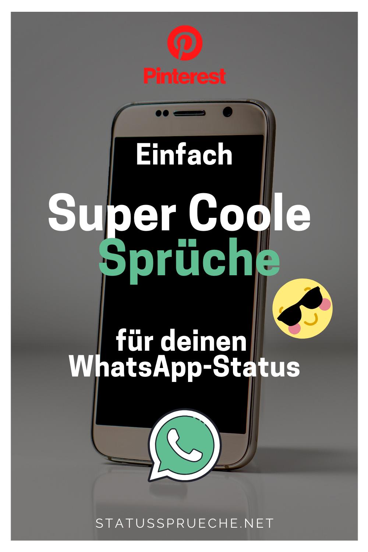 Einfach super Coole Sprüche für deinen WhatsApp-Status