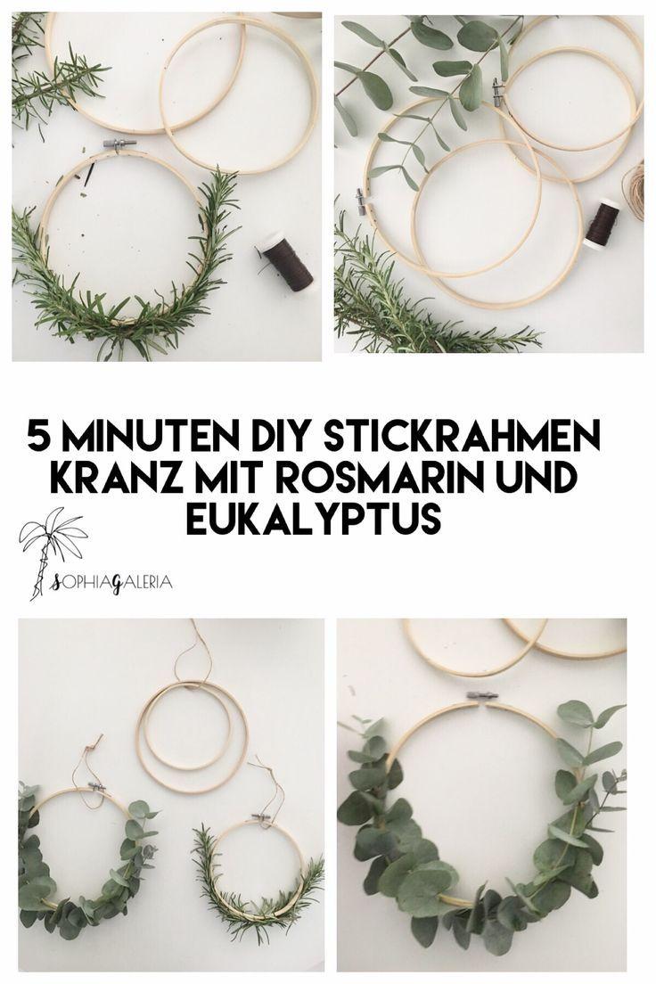 5 Minuten DIY Stickrahmen Kranz mit Rosmarin und Eukalyptus #kranz #deko #diychristmas #zuhausediy