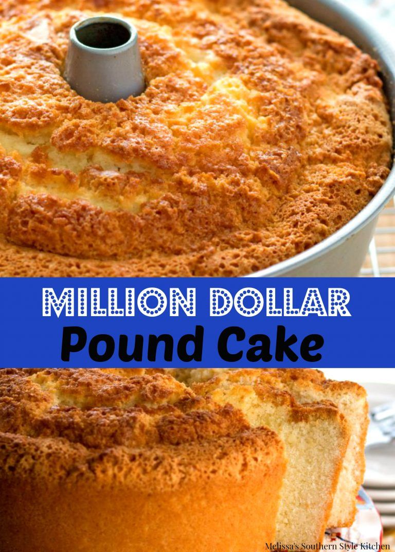 Million Dollar Pound Cake Cakes Pinterest Quatre Quarts Cake
