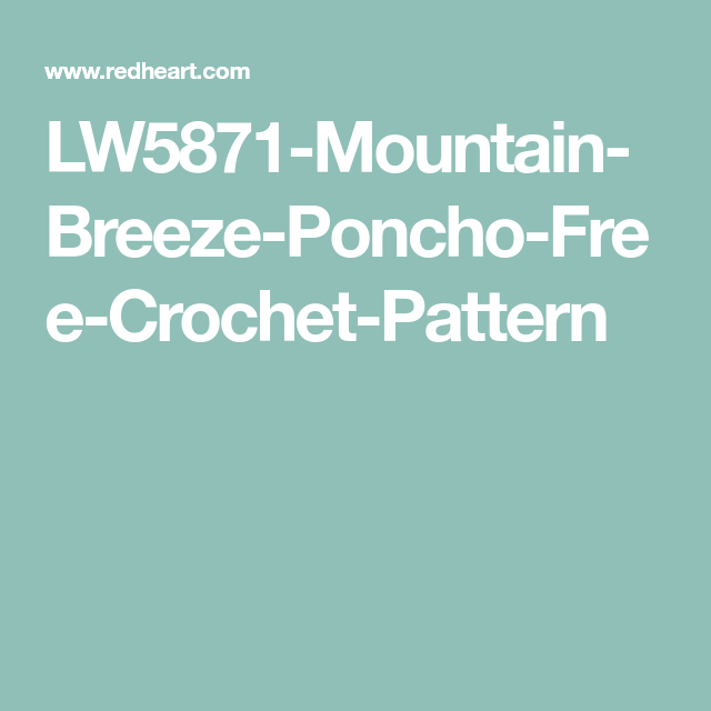 LW5871-Mountain-Breeze-Poncho-Free-Crochet-Pattern | Crochet ...