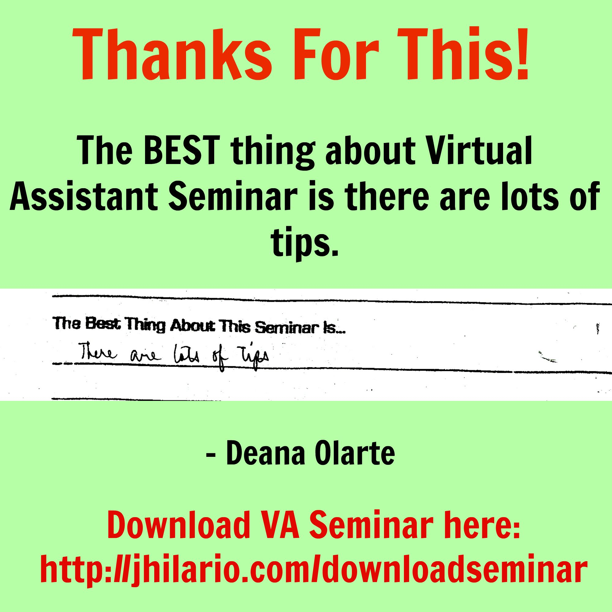 Here's Deana Olarte, an attendee telling the best thing about VA seminar.