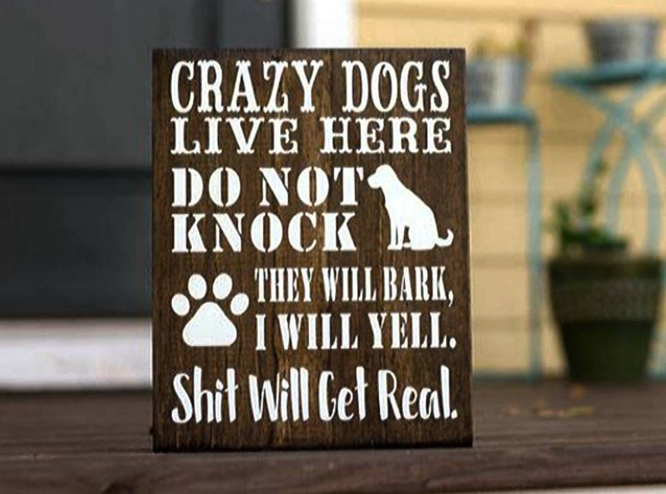 Crazy Dogs Live Here Sign, Housewarming Gift, No Soliciting, Door Decor, Do Not Disturb, Funny Sign, Pet Lovers, Porch, Front Door Decor