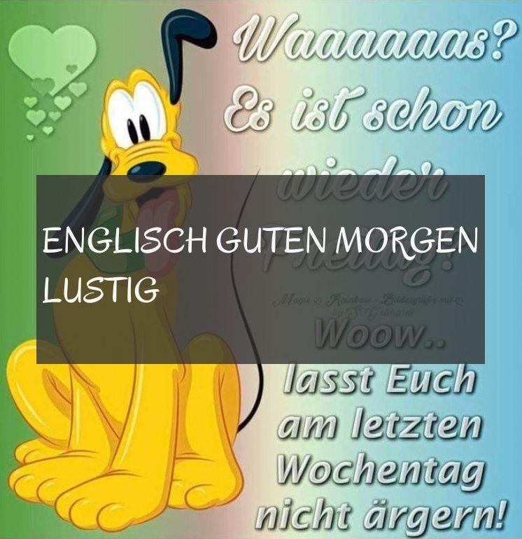 englisch guten morgen lustig ; #Englisch #guten #morgen #