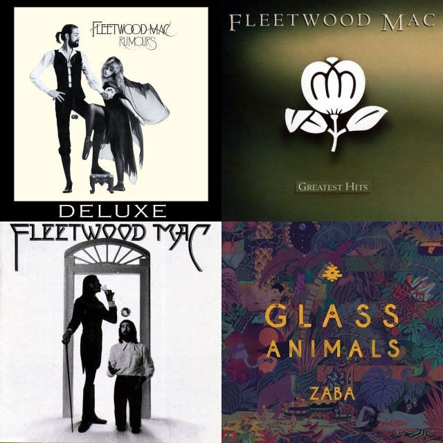 A playlist featuring Glass Animals, Fleetwood Mac