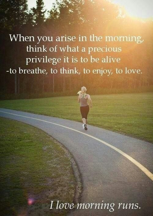 I love getting out in the morning ... | Running Mantras and ...