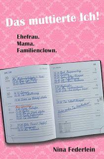 Das Lesesofa: Das muttierte Ich!: Ehefrau. Mama. Familienclown. ...