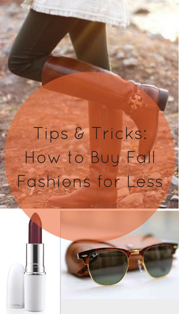 Chic For Cheap Shop Your Favorite Fall Fashions And Trends From Designer Brands Like Michael Kors Ray Ban Ugg With Images Autumn Fashion Fashion Winter Fashion Outfits