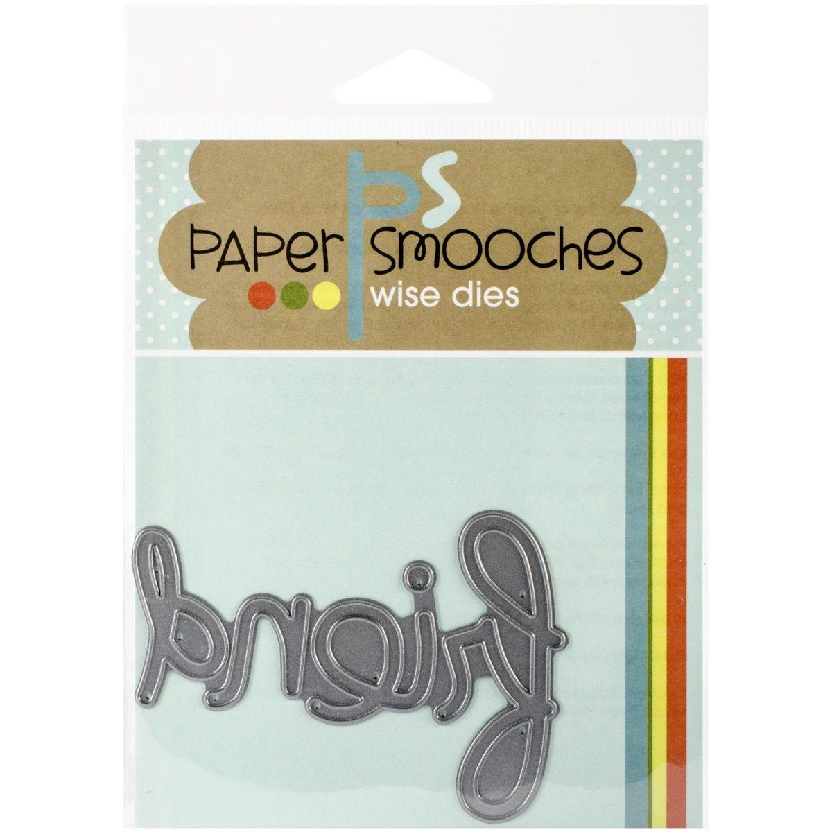 Paper Smooches Die-Big Friend Word