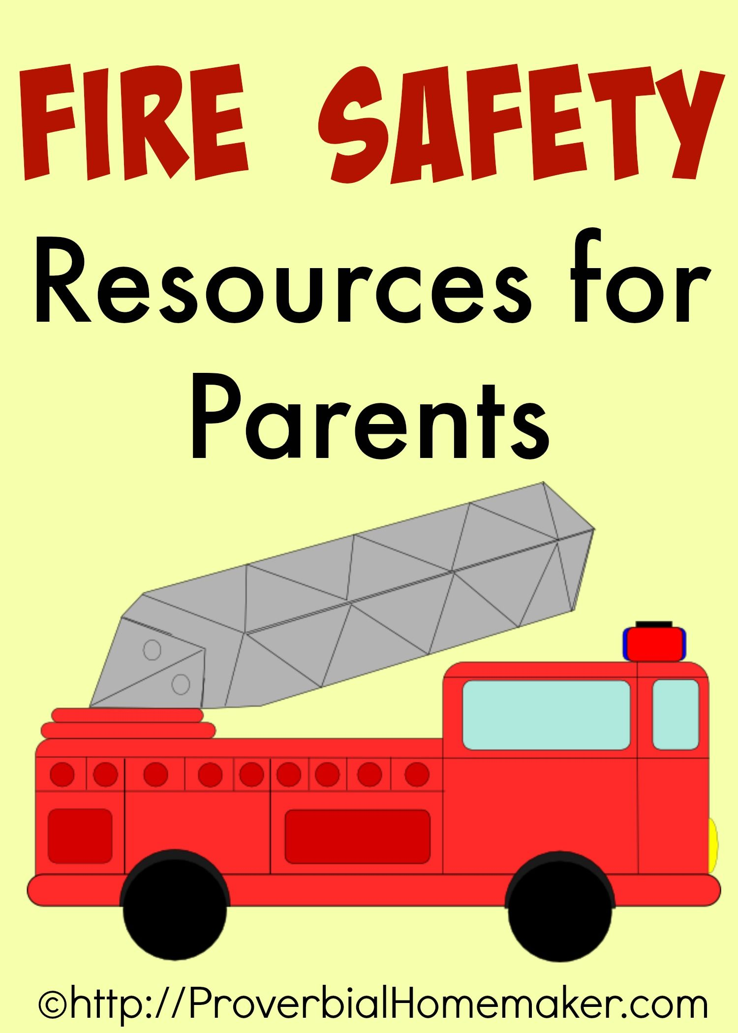 Fire Safety Resources for Parents Fire safety lessons