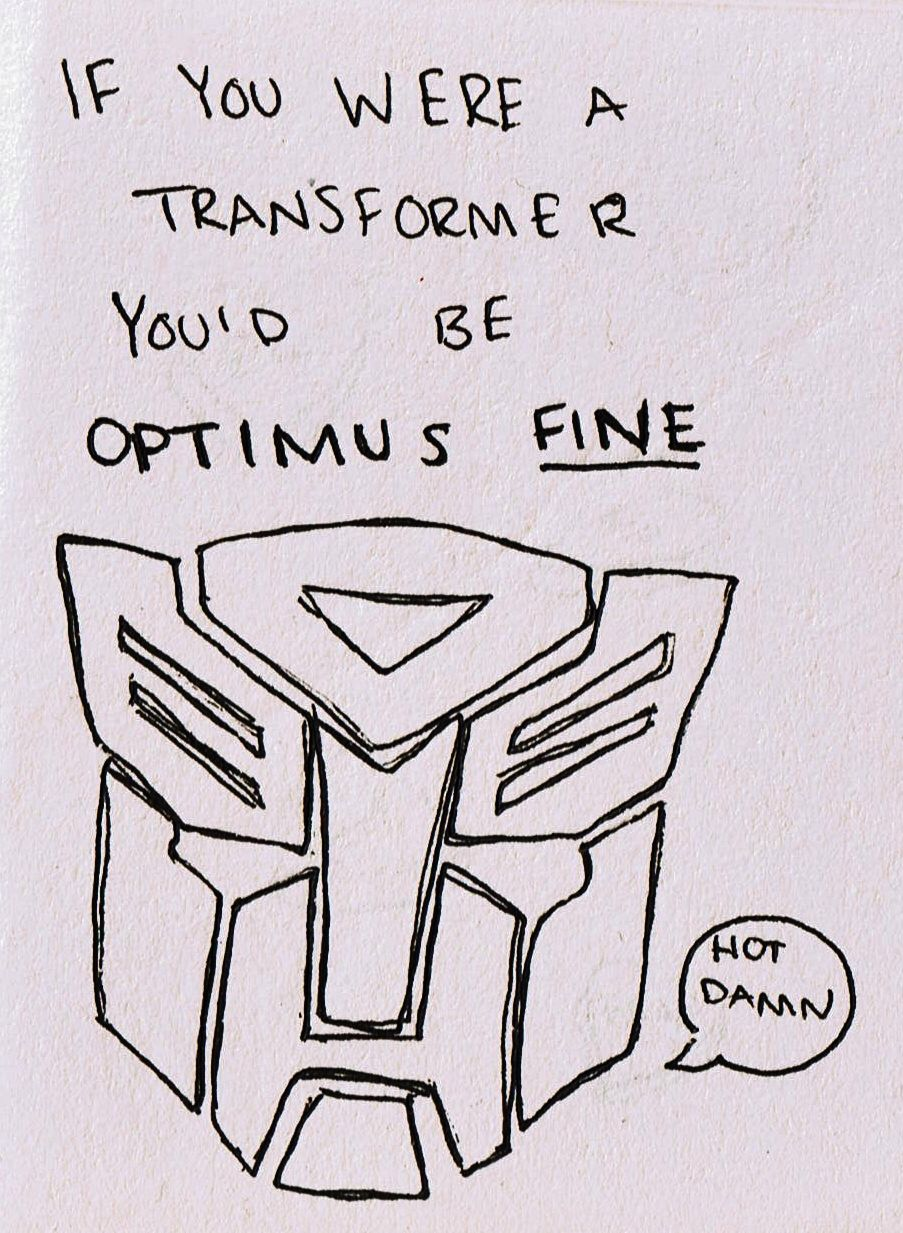 Love Transformers As Much As I Do Funny Pick Pick Up Lines Funny Pick Up Lines