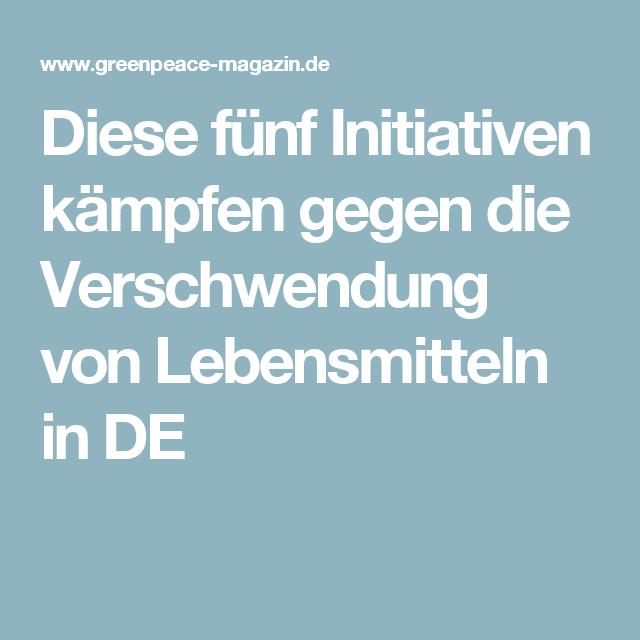 Diese fünf Initiativen kämpfen gegen die Verschwendung von Lebensmitteln in DE