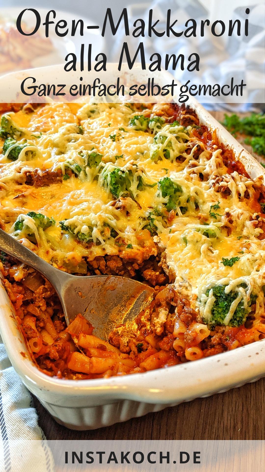 Ofen Makkaroni alla Mama – Einfach und schnell frisch selbst gemacht