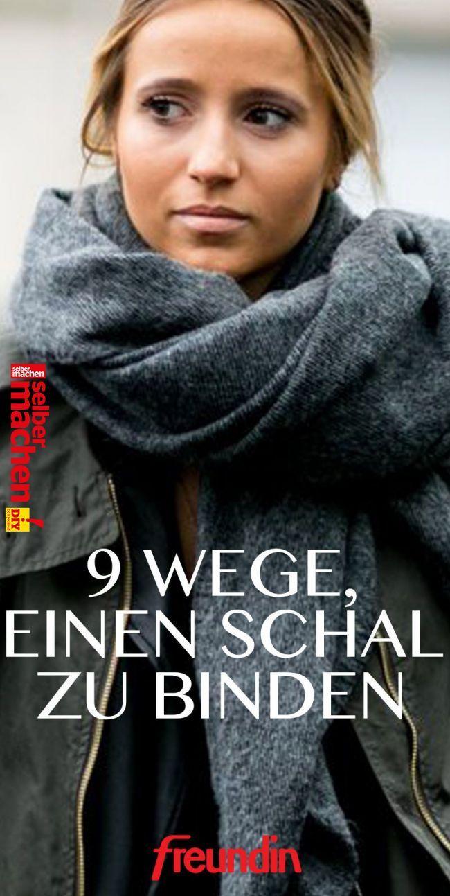 """9 Wege, einen Schal zu binden   Der Schal ist im Winter unser wichtigstes Accessoire. Er hält warm, ist kuschelig und verleiht unserem Mantel einen coolen Akzent. Wir zeigen Ihnen, wie Sie ihn auf neun verschiedene Arten binden können"""", """"pinner"""": {""""username"""": """"freundinmagazin"""", """"first_name"""":.."""