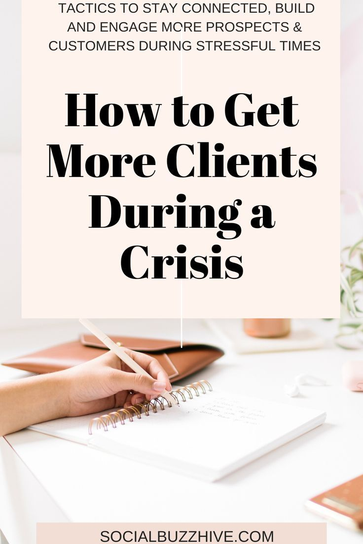 How to Get More Clients During a Crisis Socialbuzzhive