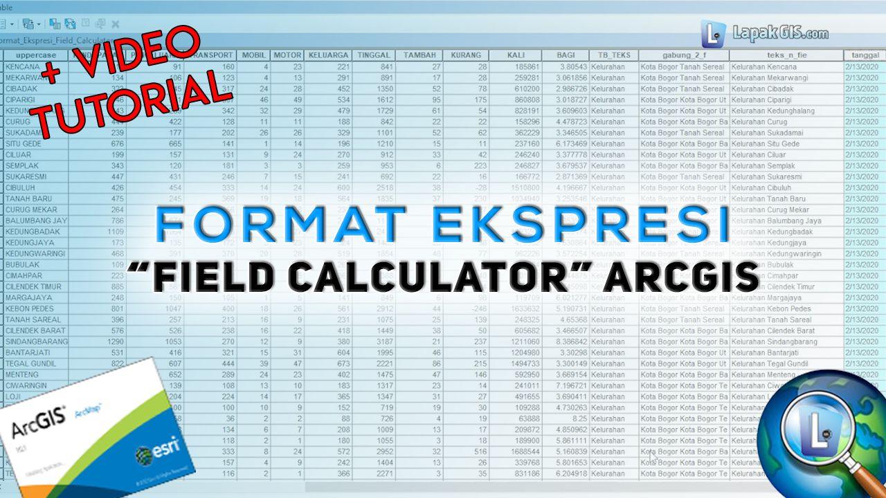 Format Ekspresi Field Calculator Pada Arcgis Matematika Video Tanggal