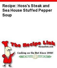 Recipe: Hoss's Steak and Sea House Stuffed Pepper Soup - Recipelink.com