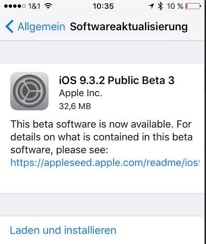 iOS 9.3.2 Public Beta 3 veröffentlicht - https://apfeleimer.de/2016/04/ios-9-3-2-public-beta-3-veroeffentlicht - Gestern erst haben wir Euch vom Beta 3 Release von iOS 9.3.2 für Entwickler berichtet, heute steht das Update auch für alle Public-Tester zur Verfügung. iOS 9.3.2 Public Beta 3 kann ab sofort über die Einstellungen an Eurem iDevice installiert werden. Der Build hat den Namen 13F65 und ist 33 MB g...