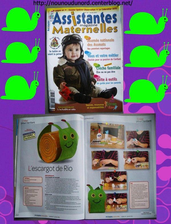 l'escargot que j'ai réalisé pour le magazine assistantes maternelles  N° 97 du mois Janvier 2013.