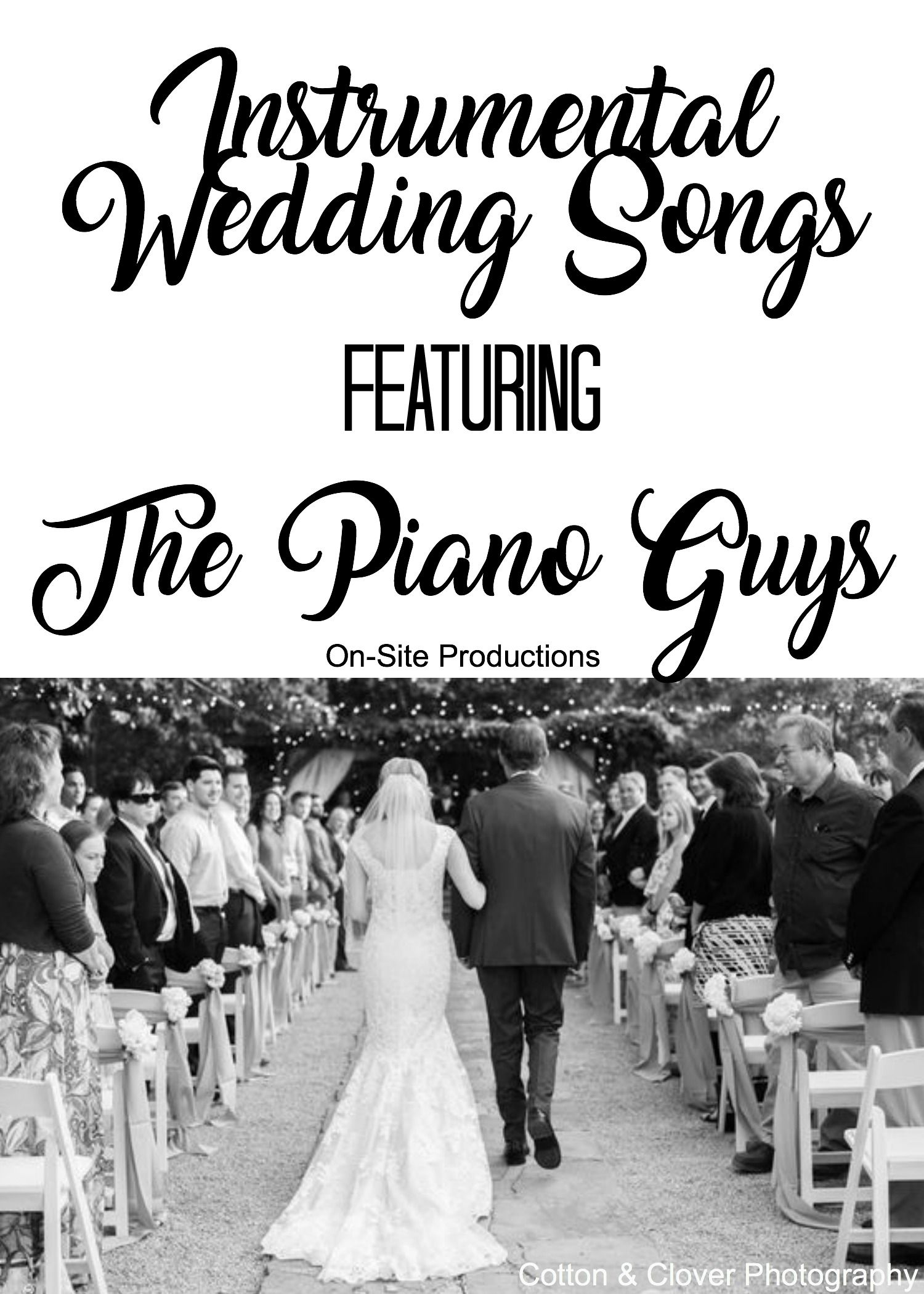 Piano Songs To Walk Down The Aisle To: What Song Will You Walk Down The Aisle To?I'm Guessing It
