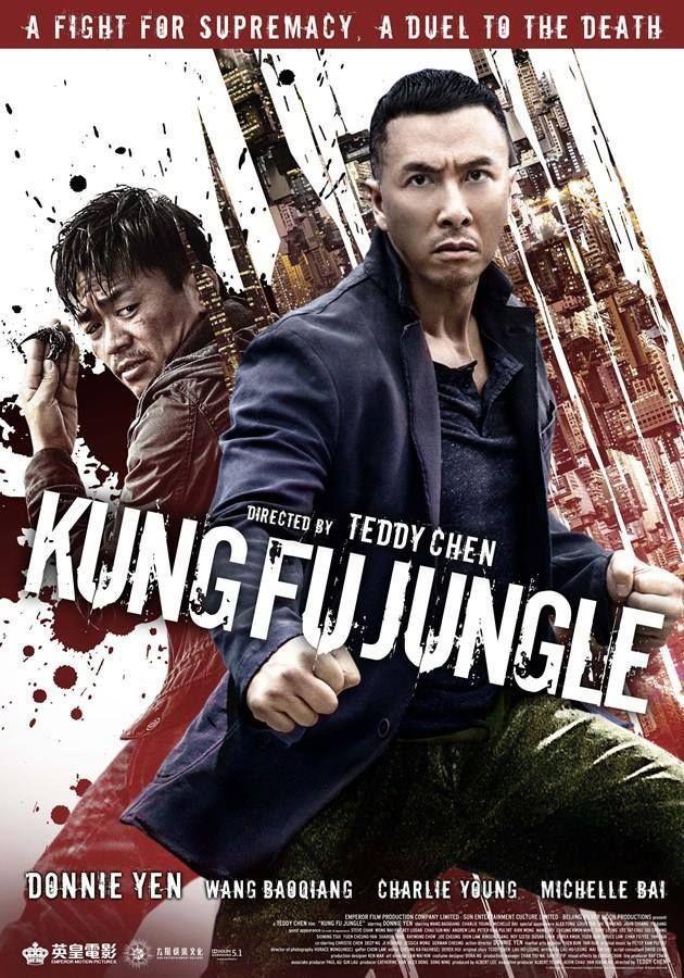 Kung Fu Jungle By Teddy Chan Stars Donnie Yen And Wang Baoqiang