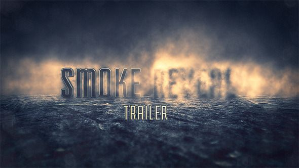 Smoke Reveal Trailer Smoking and Video project