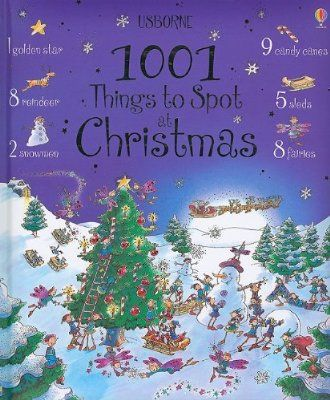 1001 Things To Spot At Christmas Amazon Books Childrens Christmas Books Christmas Books Holiday Books