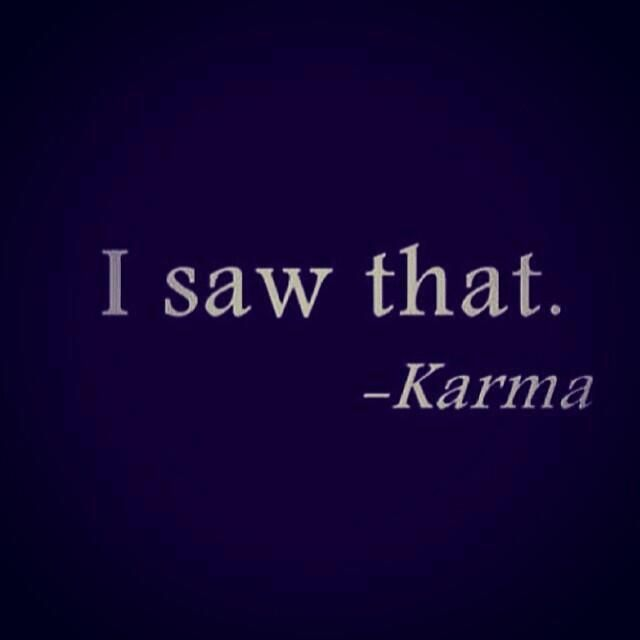 Time heals all wounds Karma takes care of the rest