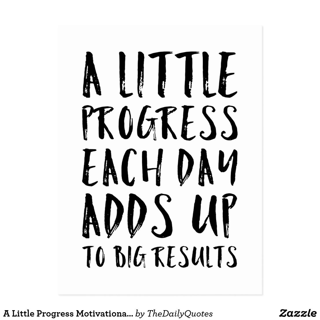 A Little Progress Motivational Quote Postcard Zazzle Com
