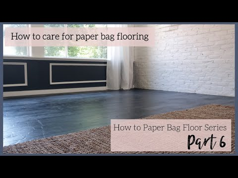 How To Care For Paper Bag Flooring | Paper Bag Flooring 2 Year Update