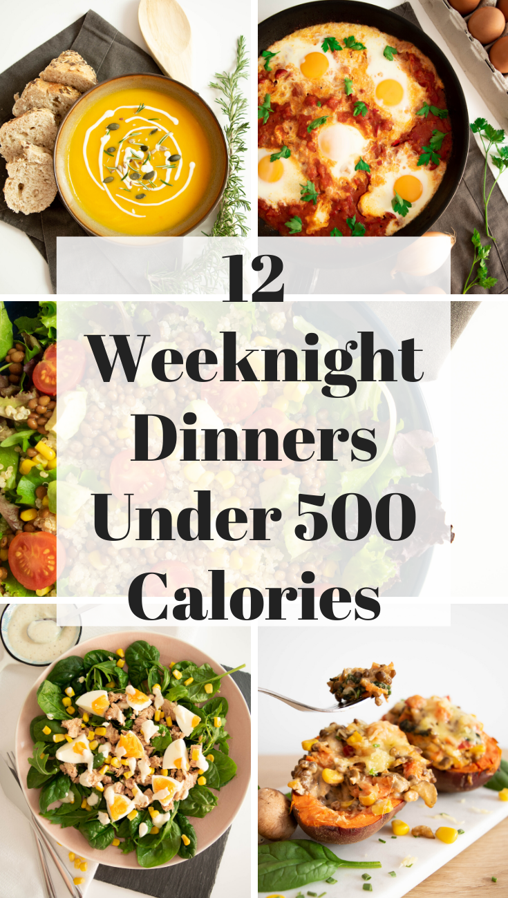 12 Weeknight Dinners Under 500 Calories In 2020 Dinners Under 500 Calories Weeknight Dinner Dinner