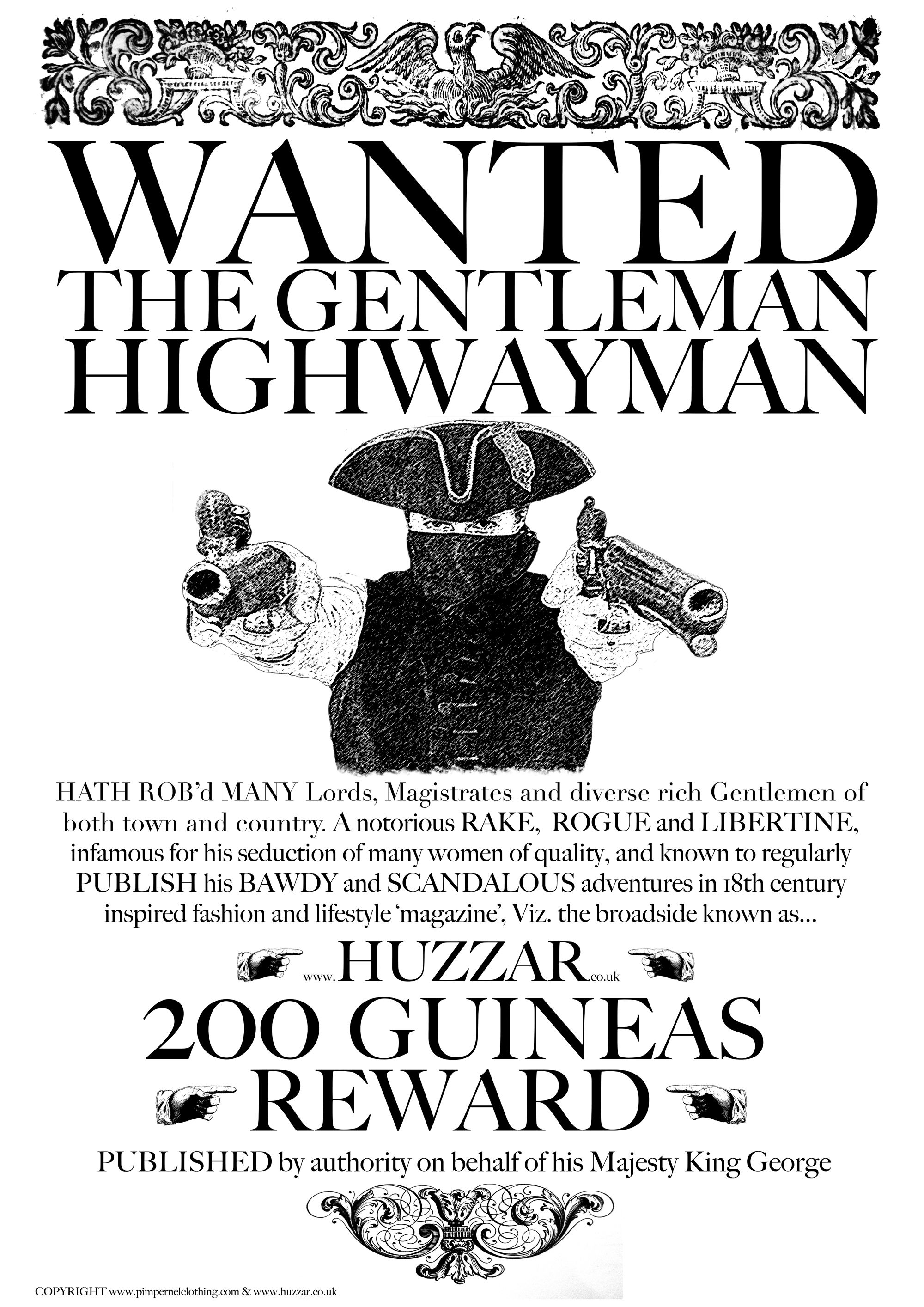 this is a great entry on th century inspired fashion lifestyle this is a great entry on century inspired fashion lifestyle website huzzar the rakish highwayman wanted poster huzzar co uk