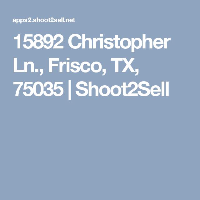 15892 Christopher Ln., Frisco, TX, 75035 | Shoot2Sell