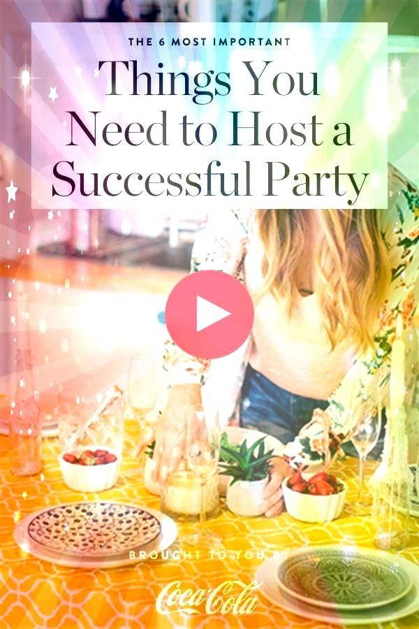 6 Most Important Things You Need to Host a Successful Party  ENTERTAINING AT HOME The 6 Most Important Things You Need to Host a Successful Party  ENTERTAINING AT HOME  C...