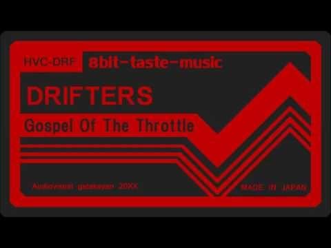 ドリフターズ op Gospel Of The Throttle 8bit taste
