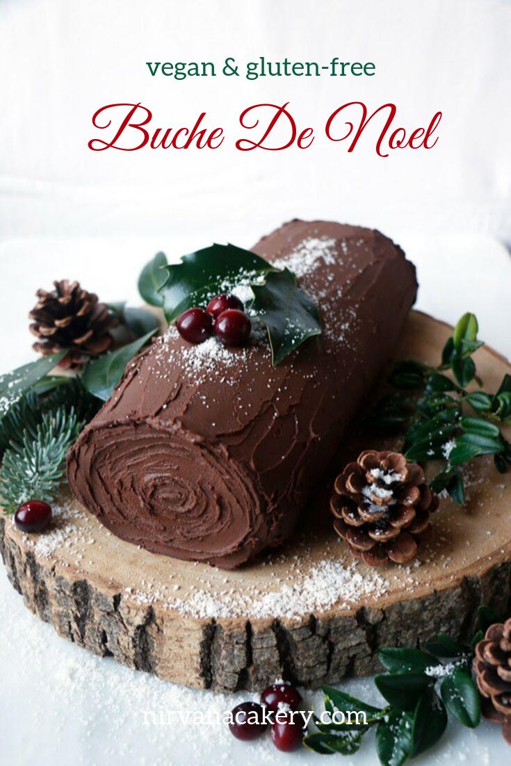 Buche De Noel (vegan & gluten-free) -   17 desserts Vegan noel ideas