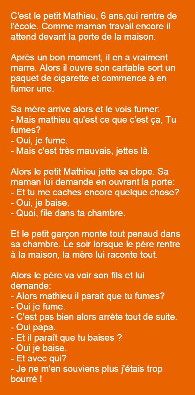 Le Petit Mathieu Rentre A La Maison Blagues Droles Blague Drole Blague Rentrer A La Maison