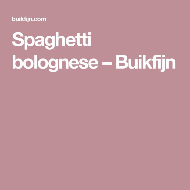 Spaghetti bolognese – Buikfijn