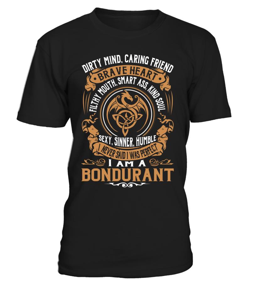 BONDURANT Brave Heart Last Name T-Shirt #Bondurant