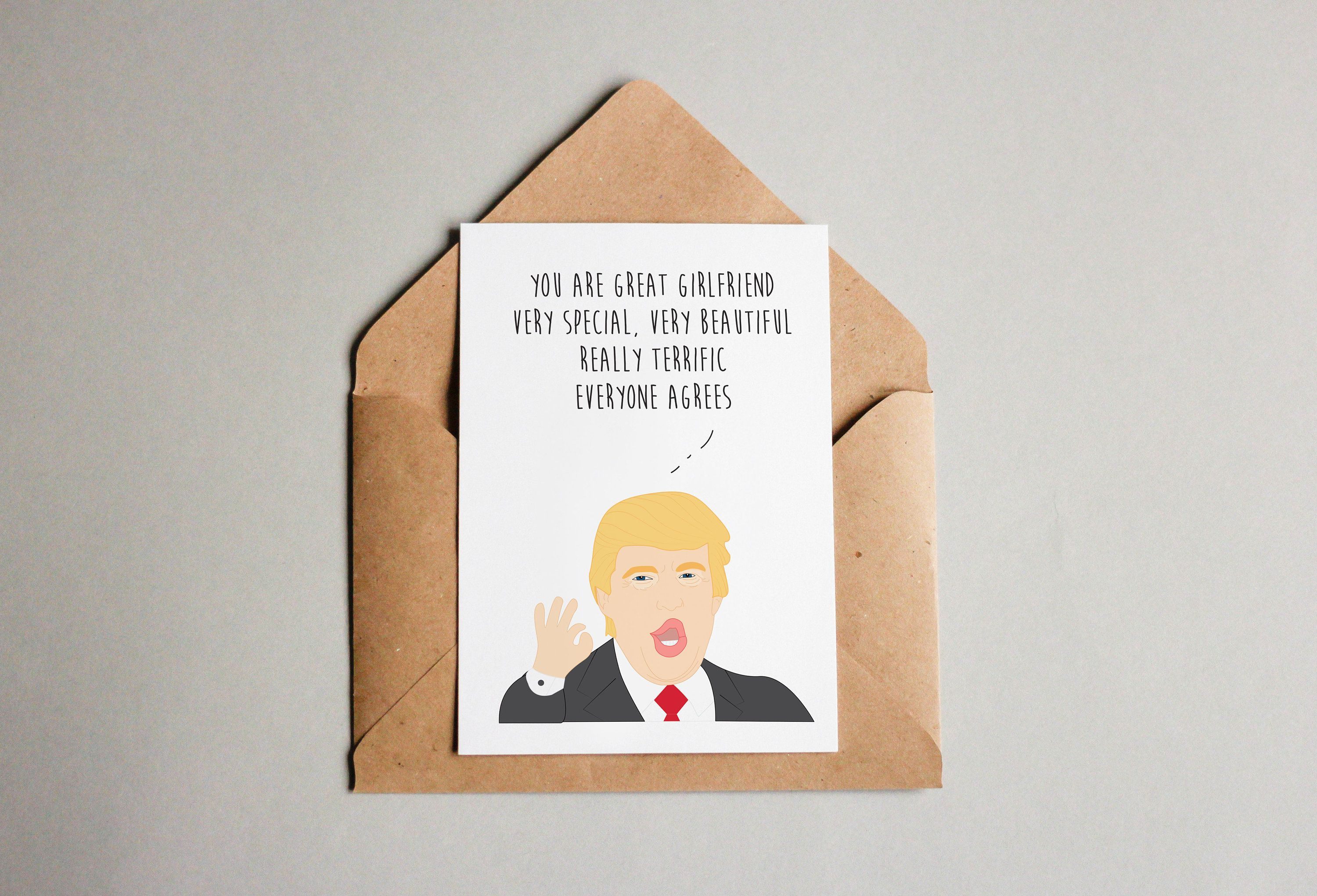 Trump Funny You Are A Great Girlfriend Illustrated Card -