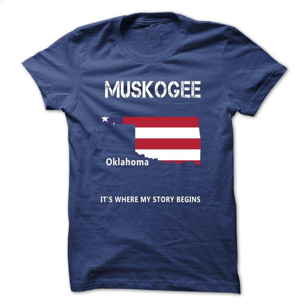 [New Design] Muskogee, OK – Its Where My Story Begins T Shirt, Hoodie, Sweatshirts - hoodie for teens #tee #shirt
