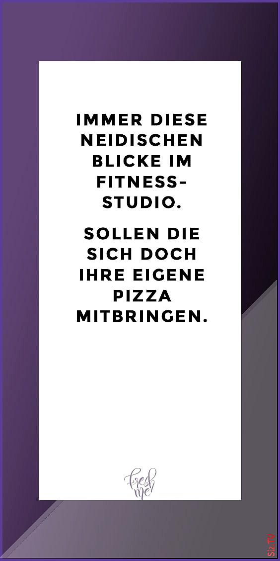 Lustige Spr che funny lustig spruch spr che Immer diese neidischen Blicke im Fitness-Studio Sollen d...