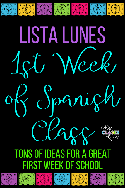 Lista lunes: 1st Week of Spanish Class - including distance learning