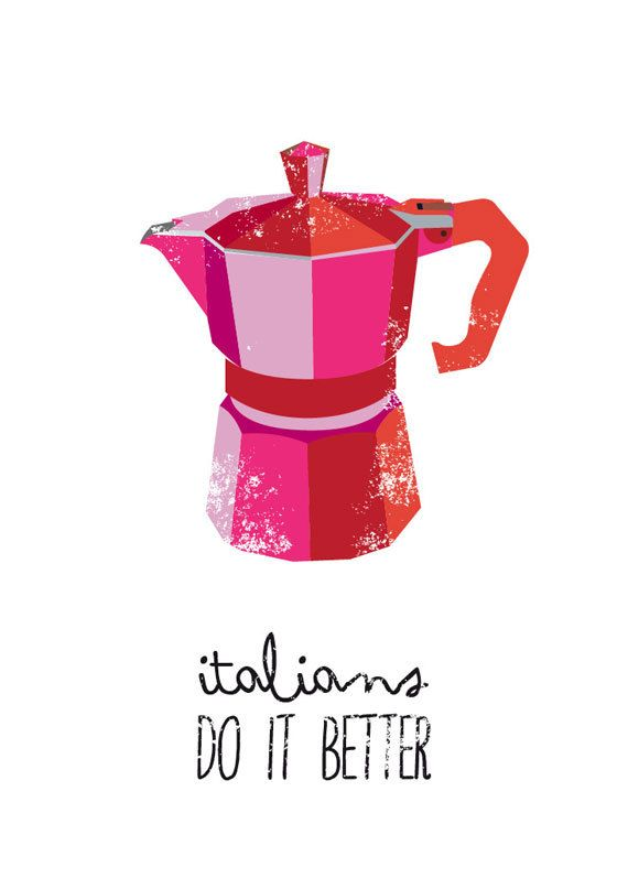 ITALIANS DO IT... - Coffee quote poster art print italian recipe print letterpress Kitchen moka  A3 11 x 14. $21.00, via Etsy.