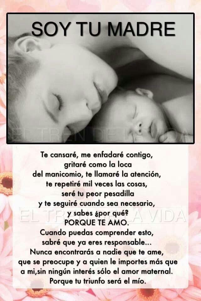 Soy Tu Madre Que Hermoso Frases Hijos Amor Citas De